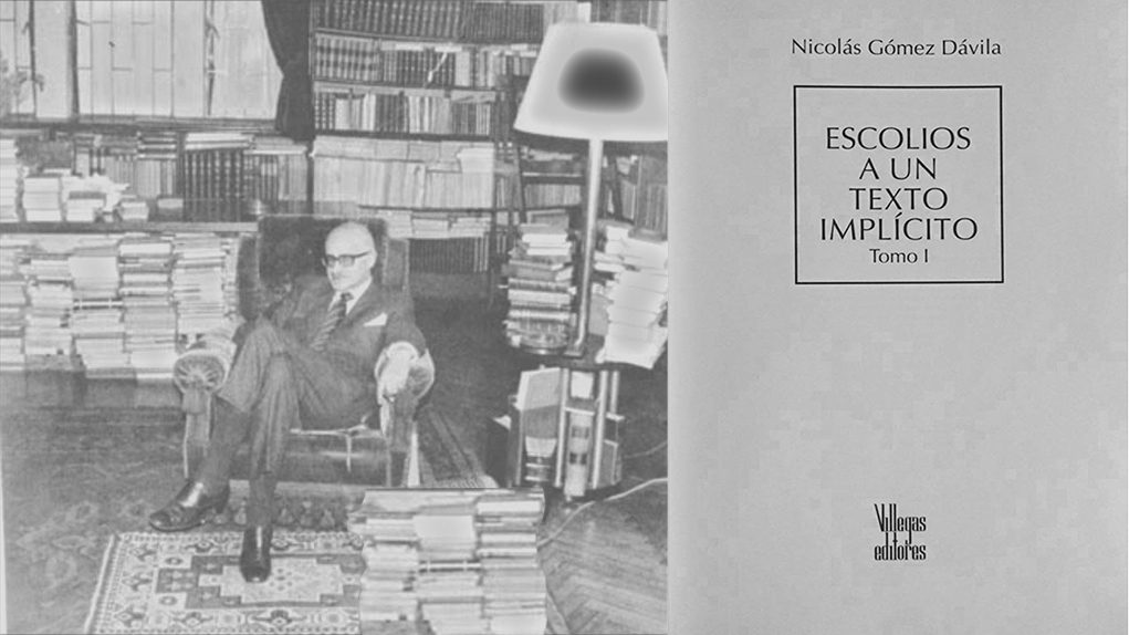 Nicolás Gómez Dávila, escolios para explicar el mundo - Nueva Revista